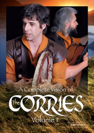 A Complete Vision of The Corries Volume 1